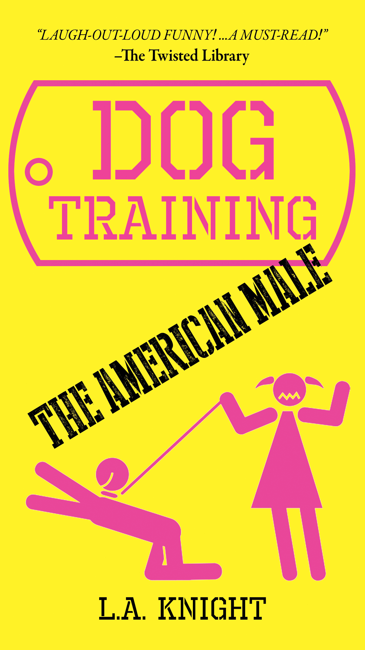 Dog Training The American Male | Book Cover